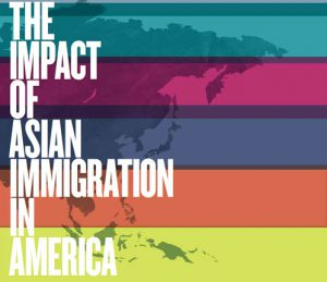 The Impact of Asian Immigration in America