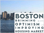Boston is Brimming with Optimism in Improving Housing Market