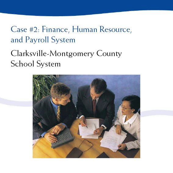 Case #2: Finance, Human Resource, and Payroll System